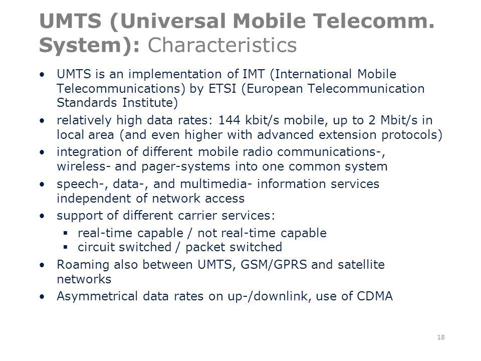 UMTS (Universal Mobile Telecomm.