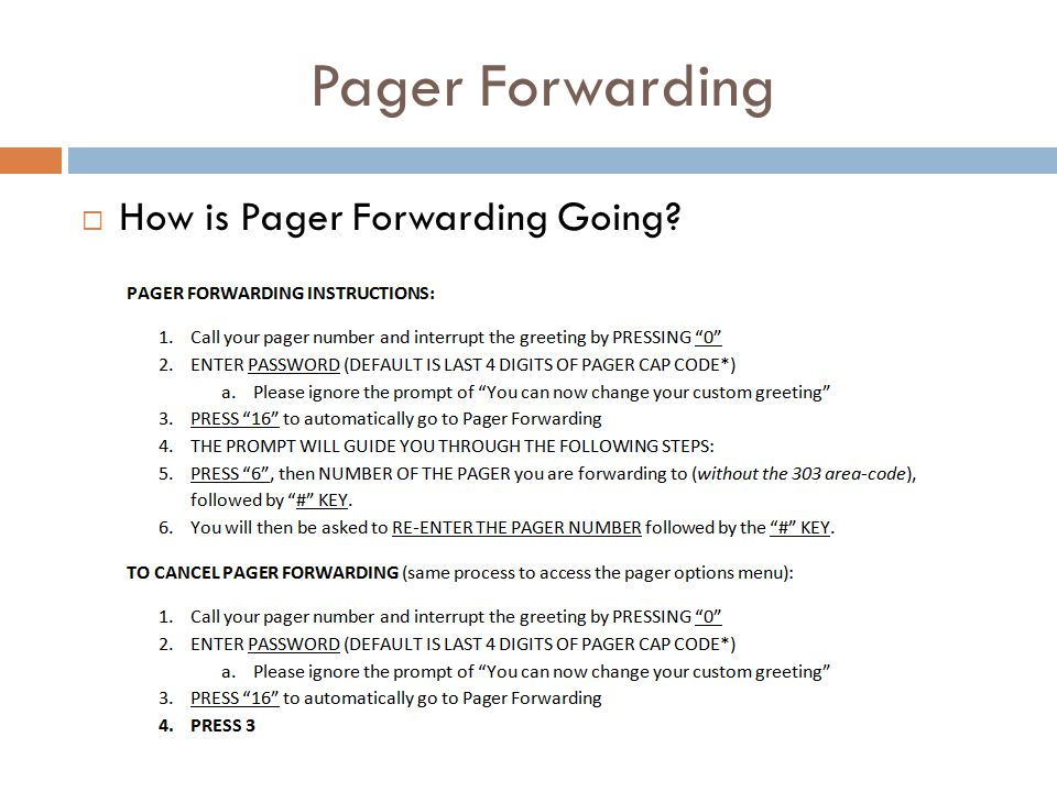 Pager Forwarding  How is Pager Forwarding Going