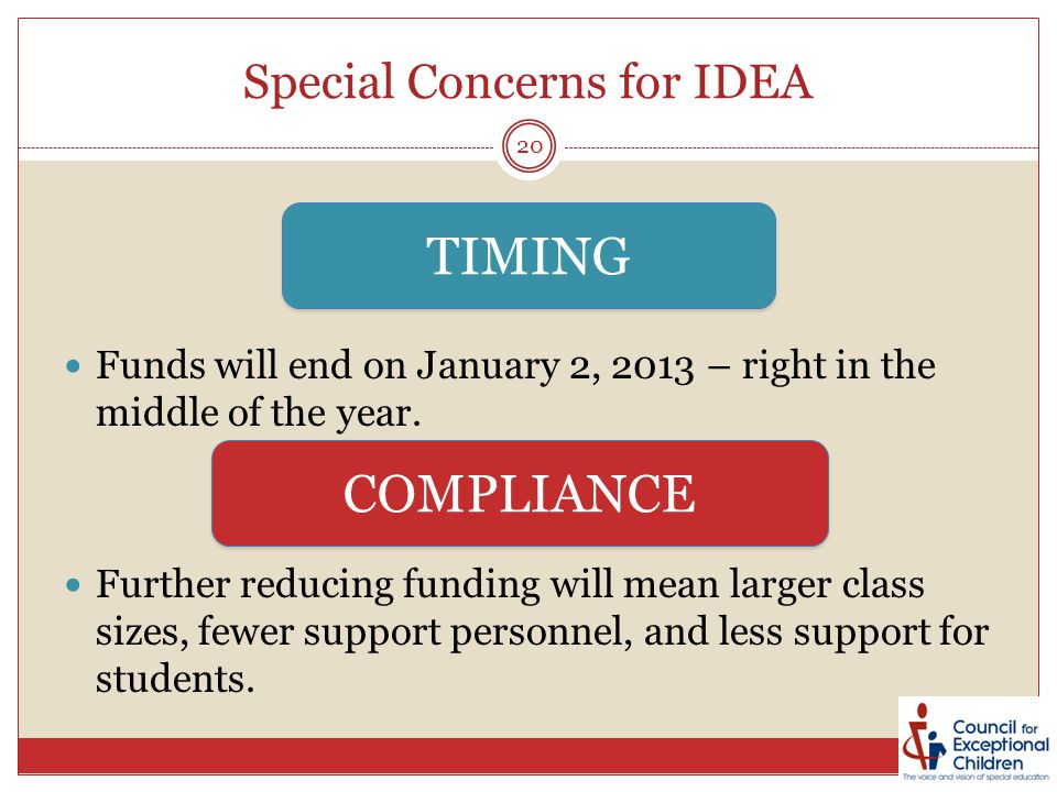 Special Concerns for IDEA Funds will end on January 2, 2013 – right in the middle of the year.