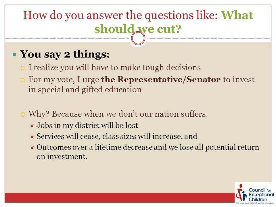 How do you answer the questions like: What should we cut.