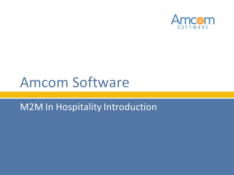 M2M In Hospitality Introduction Amcom Software