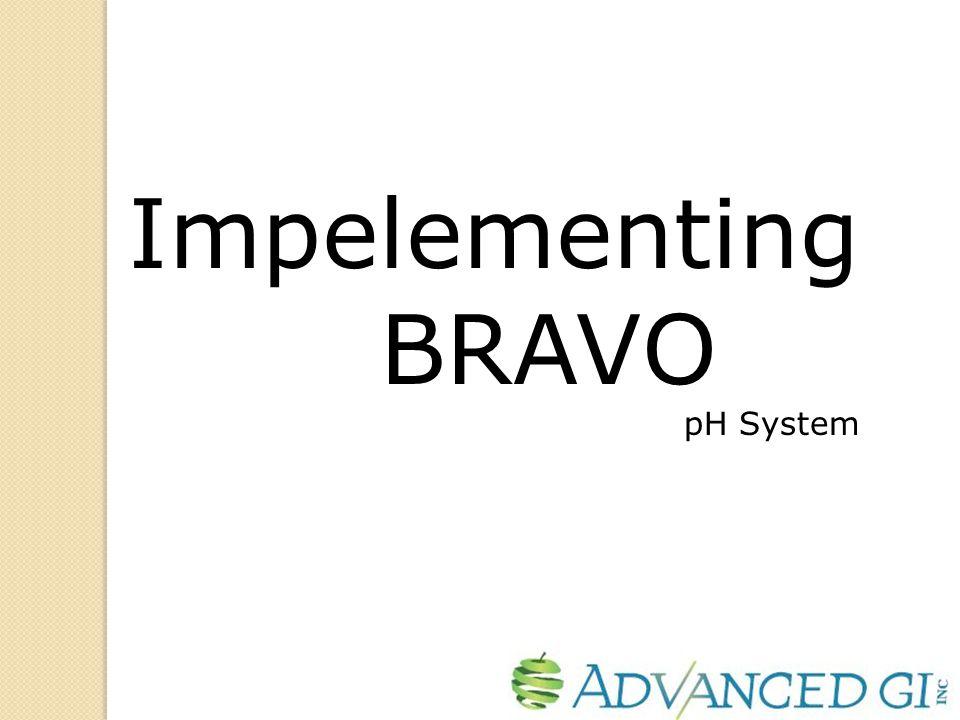 Impelementing BRAVO pH System