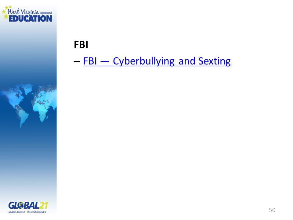FBI – FBI — Cyberbullying and Sexting FBI — Cyberbullying and Sexting 50