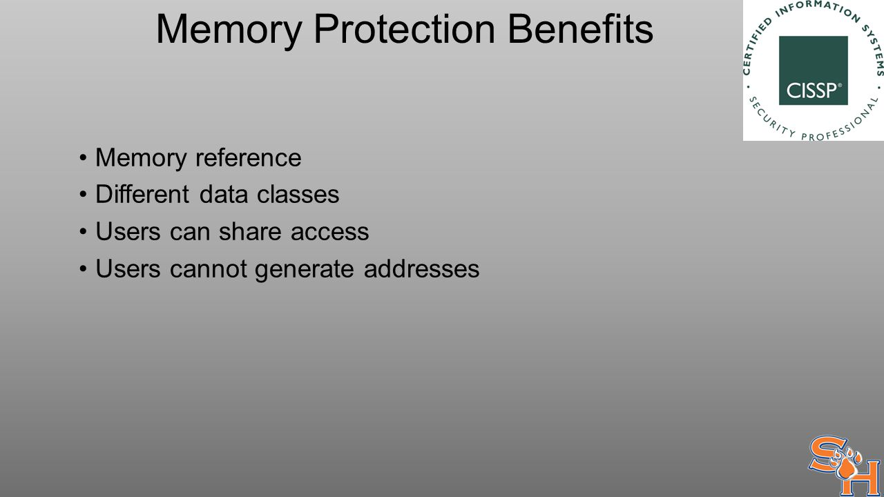 Memory Protection Benefits Memory reference Different data classes Users can share access Users cannot generate addresses