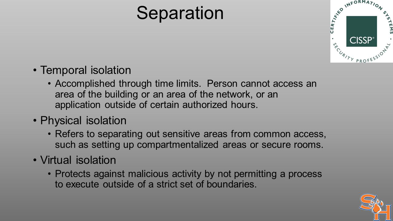 Separation Temporal isolation Accomplished through time limits.