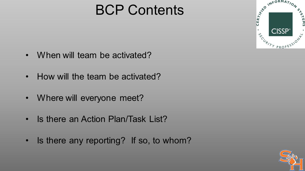 BCP Contents When will team be activated.How will the team be activated.
