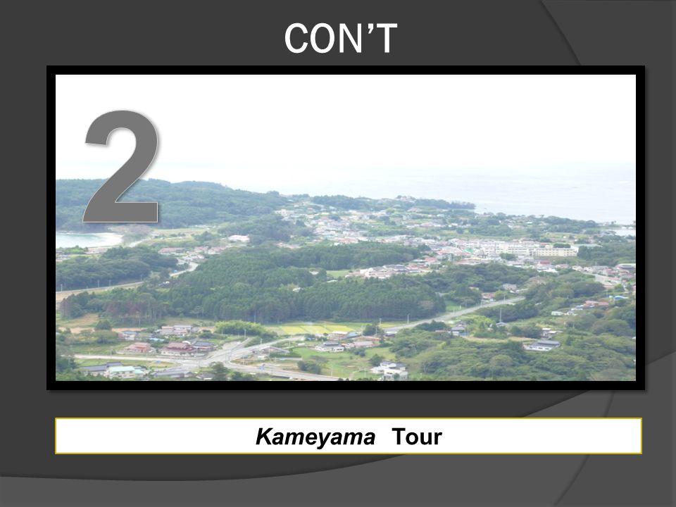 CON'T Kameyama Tour