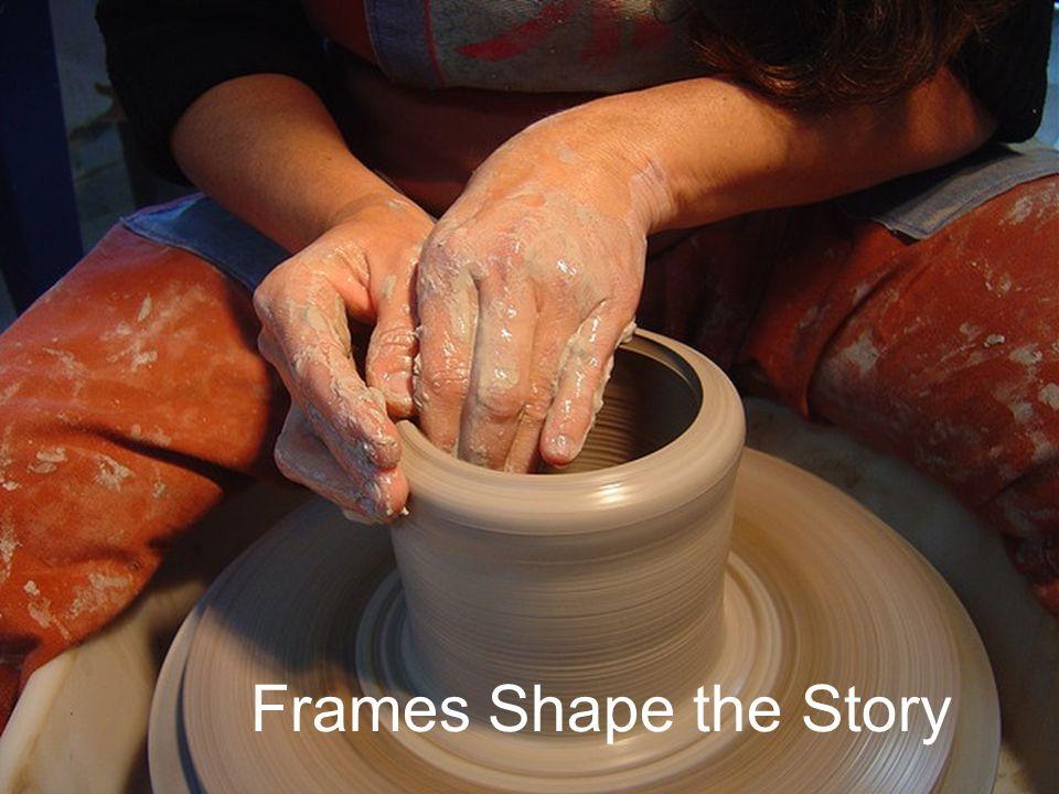 Frames Shape the Story