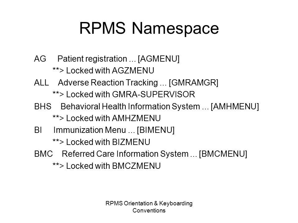 RPMS Namespace AG Patient registration...