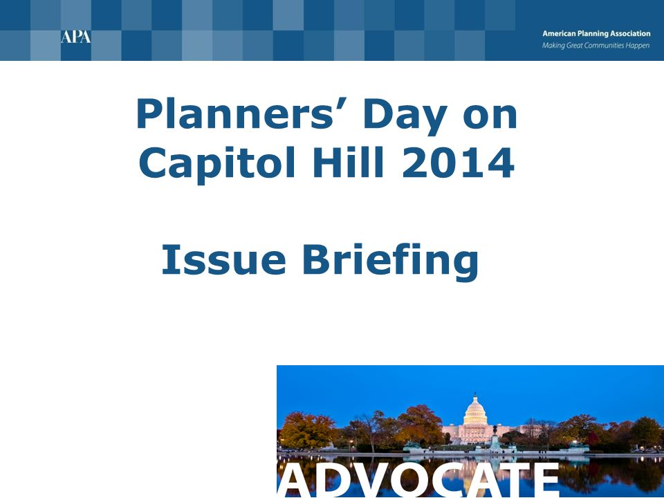 Planners' Day on Capitol Hill 2014 Issue Briefing