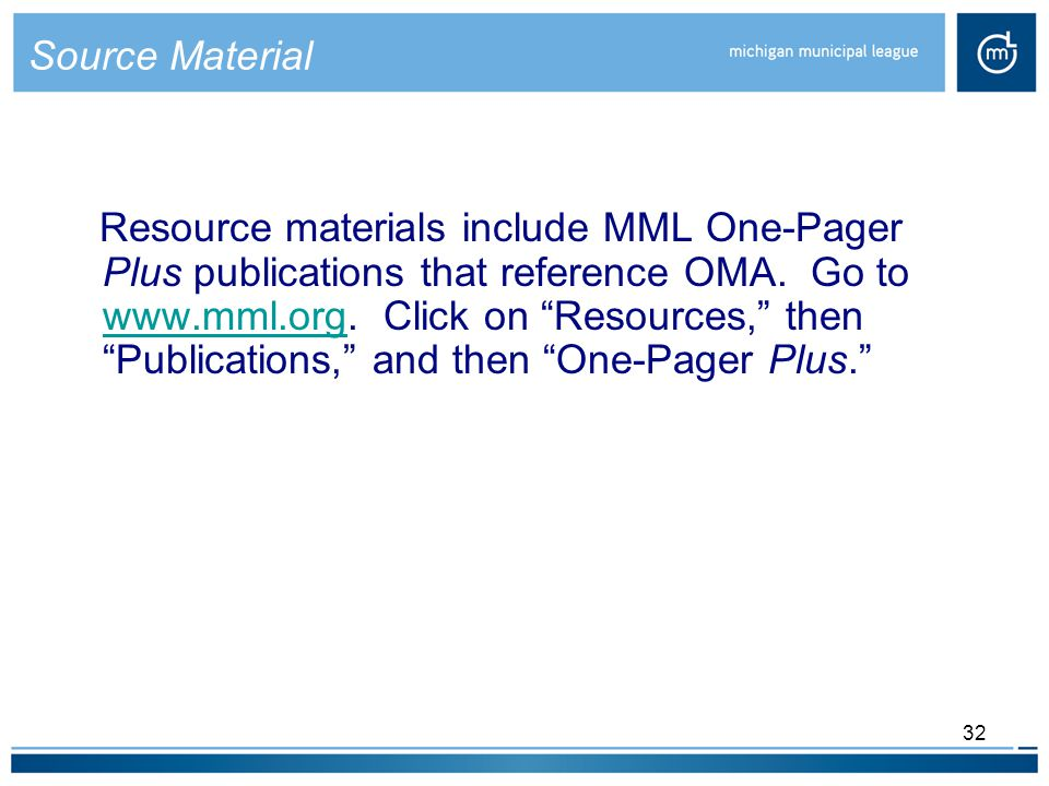 32 Source Material Resource materials include MML One-Pager Plus publications that reference OMA.