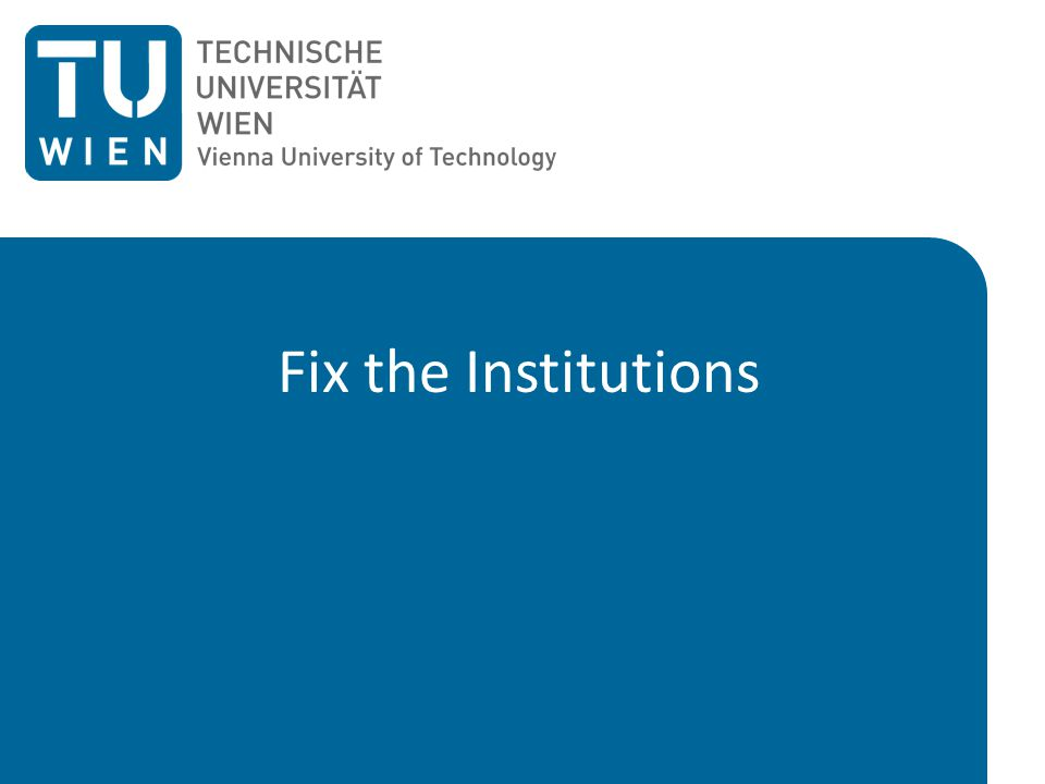 Fix the Institutions