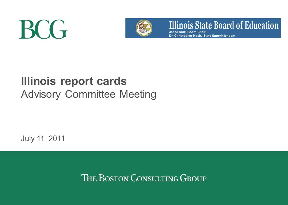 Illinois report cards Advisory Committee Meeting July 11, 2011