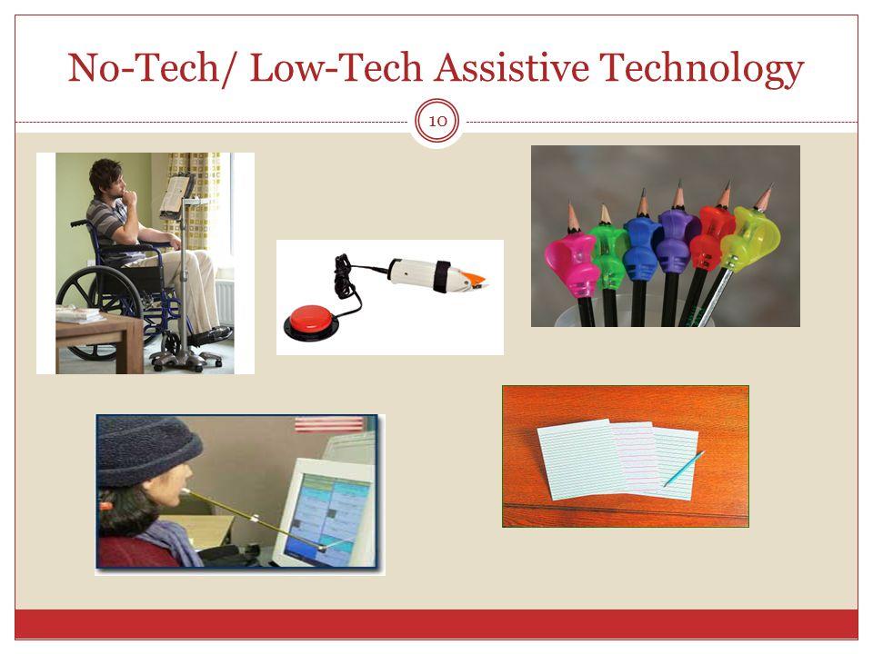 No-Tech/ Low-Tech Assistive Technology 10
