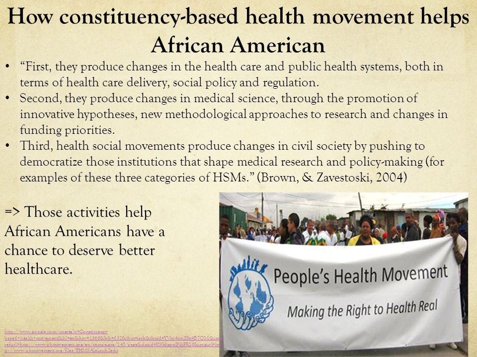"""How constituency-based health movement helps African American """"First, they produce changes in the health care and public health systems, both in terms"""