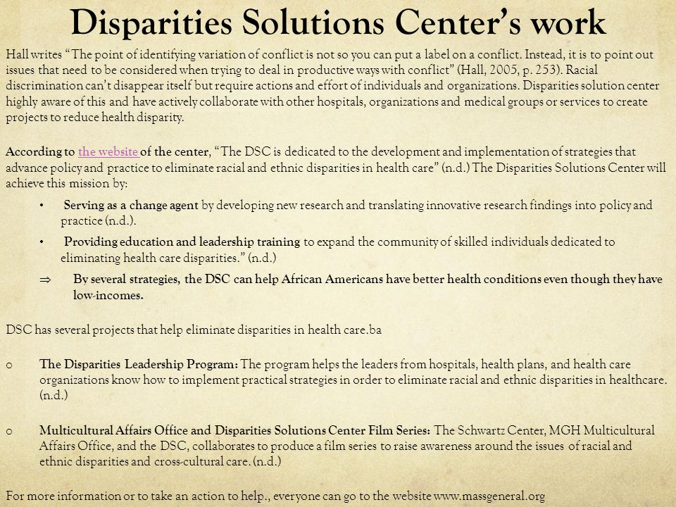 Disparities Solutions Center's work Hall writes The point of identifying variation of conflict is not so you can put a label on a conflict.