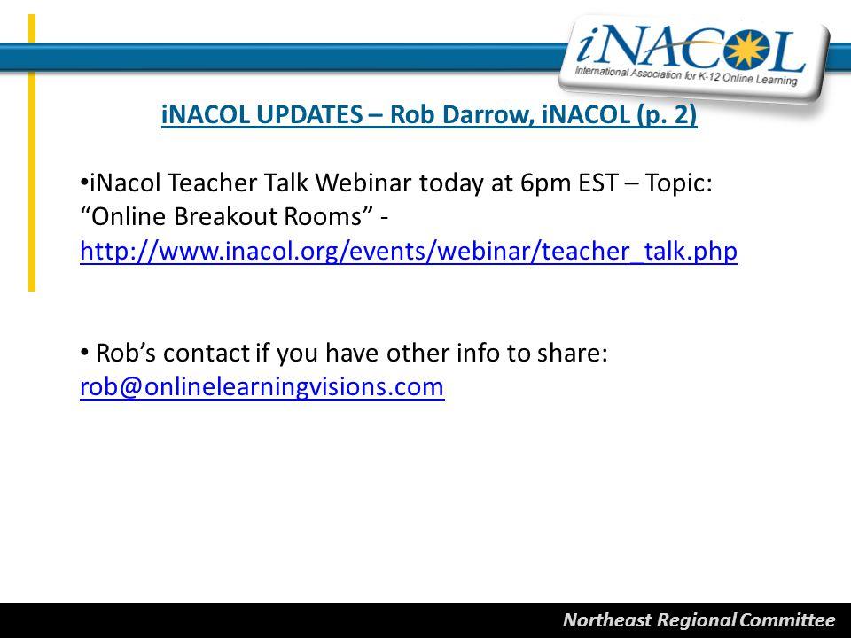 Northeast Regional Committee iNACOL UPDATES
