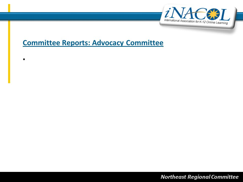 Northeast Regional Committee Committee Reports: Advocacy Committee