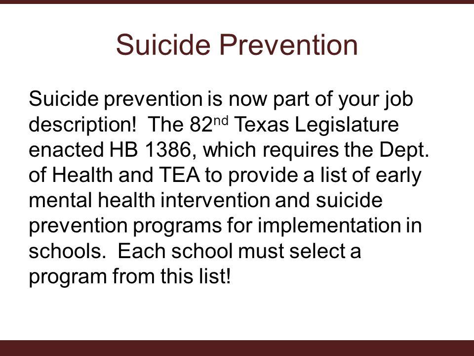 Suicide Prevention Suicide prevention is now part of your job description.