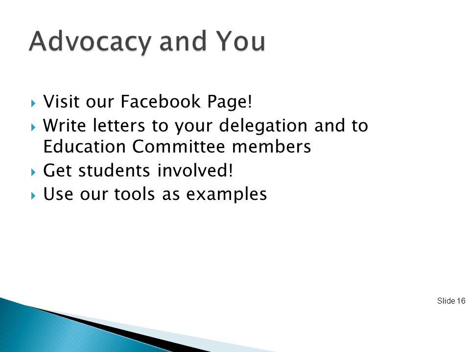 Slide 16  Visit our Facebook Page.