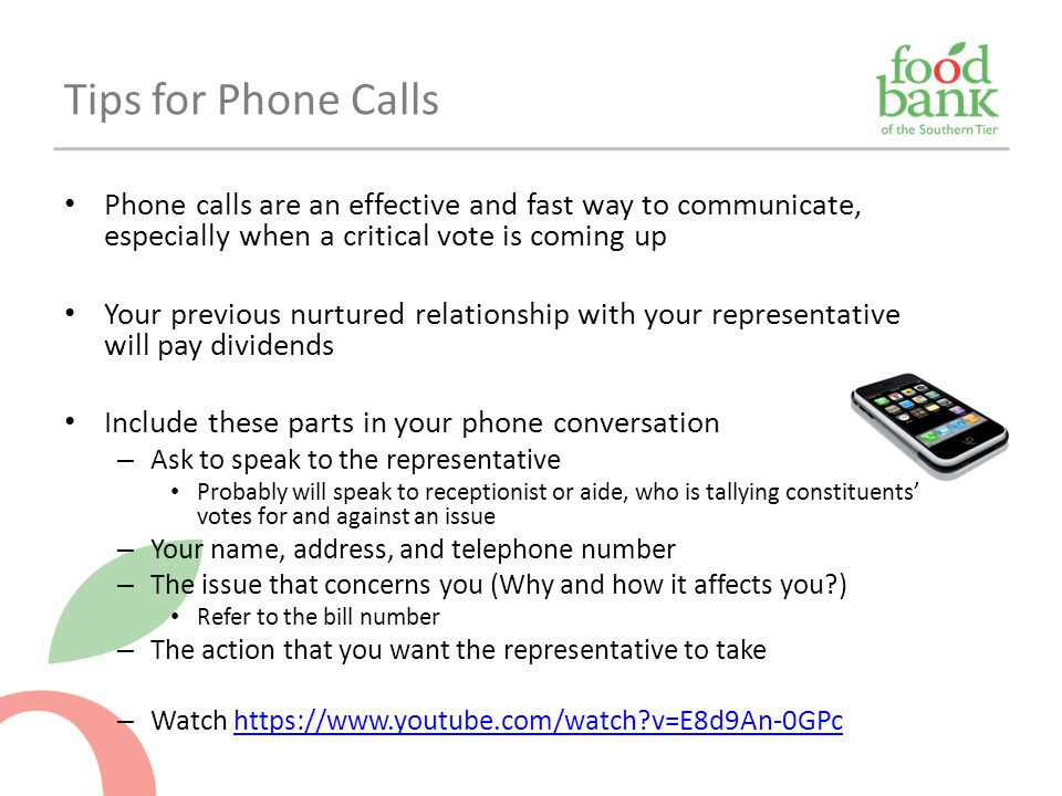 Phone calls are an effective and fast way to communicate, especially when a critical vote is coming up Your previous nurtured relationship with your r