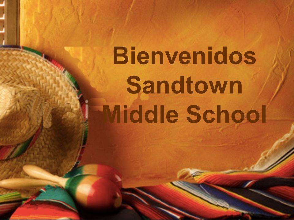 Bienvenidos Sandtown Middle School