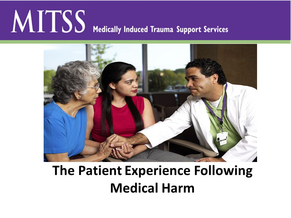 The Patient Experience Following Medical Harm
