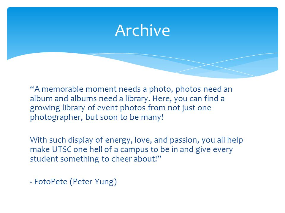 A memorable moment needs a photo, photos need an album and albums need a library.