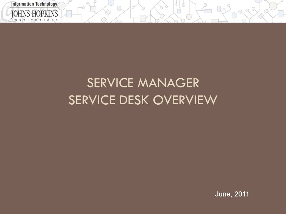 Service Desk - Overview 2  The Service Desk module will serve as the primary entry point for logging and tracking all incoming interactions to the IT Help Desk.