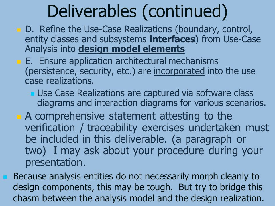 Deliverables (continued) D.