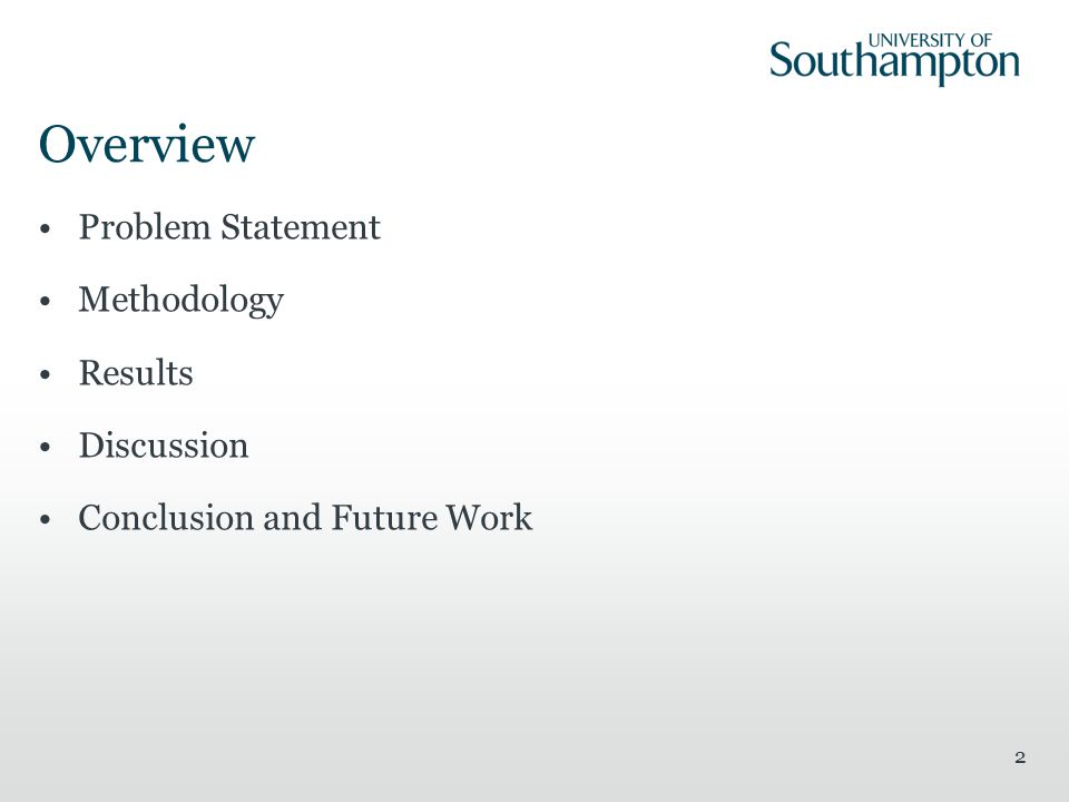 Overview Problem Statement Methodology Results Discussion Conclusion and Future Work 2