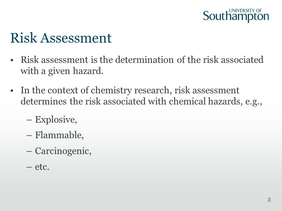 Risk Assessment Risk assessment is the determination of the risk associated with a given hazard.