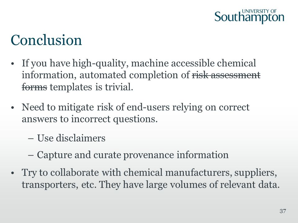 If you have high-quality, machine accessible chemical information, automated completion of risk assessment forms templates is trivial. Need to mitigat