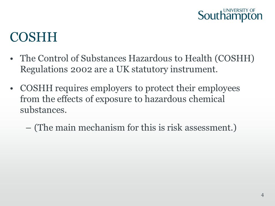 COSHH The Control of Substances Hazardous to Health (COSHH) Regulations 2002 are a UK statutory instrument.
