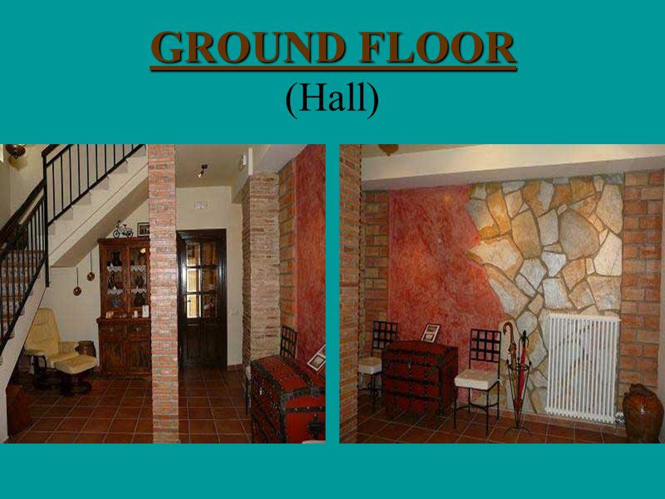 GROUND FLOOR GROUND FLOOR (Hall)