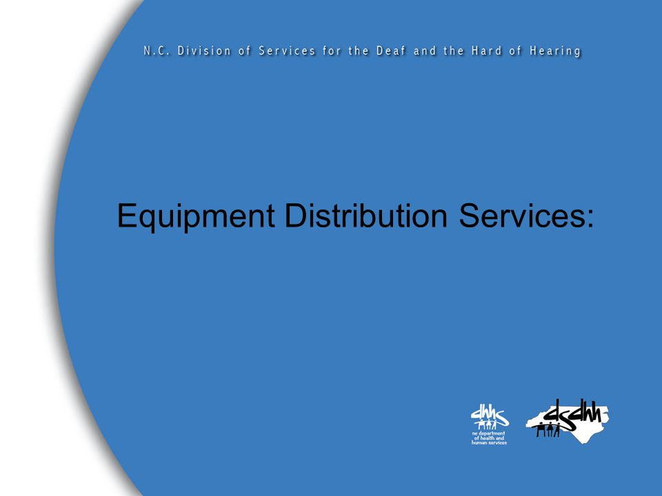 Equipment Distribution Services: