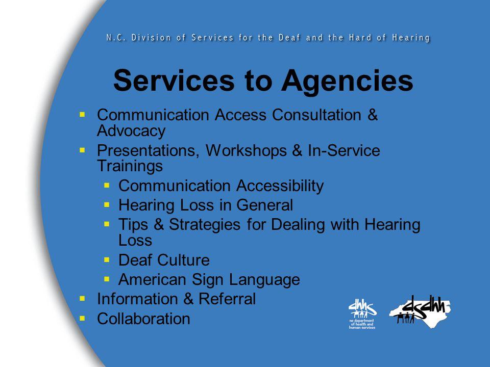 Where Can I Find a Sign Language Interpreter? www.ncdhhs.gov/dsdhh Find a Sign Language Interpreter