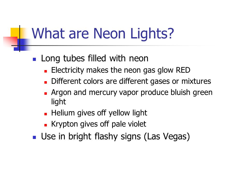 What are Neon Lights.