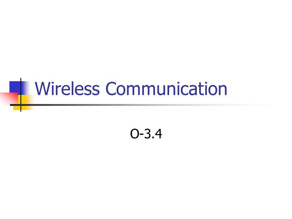 Wireless Communication O-3.4