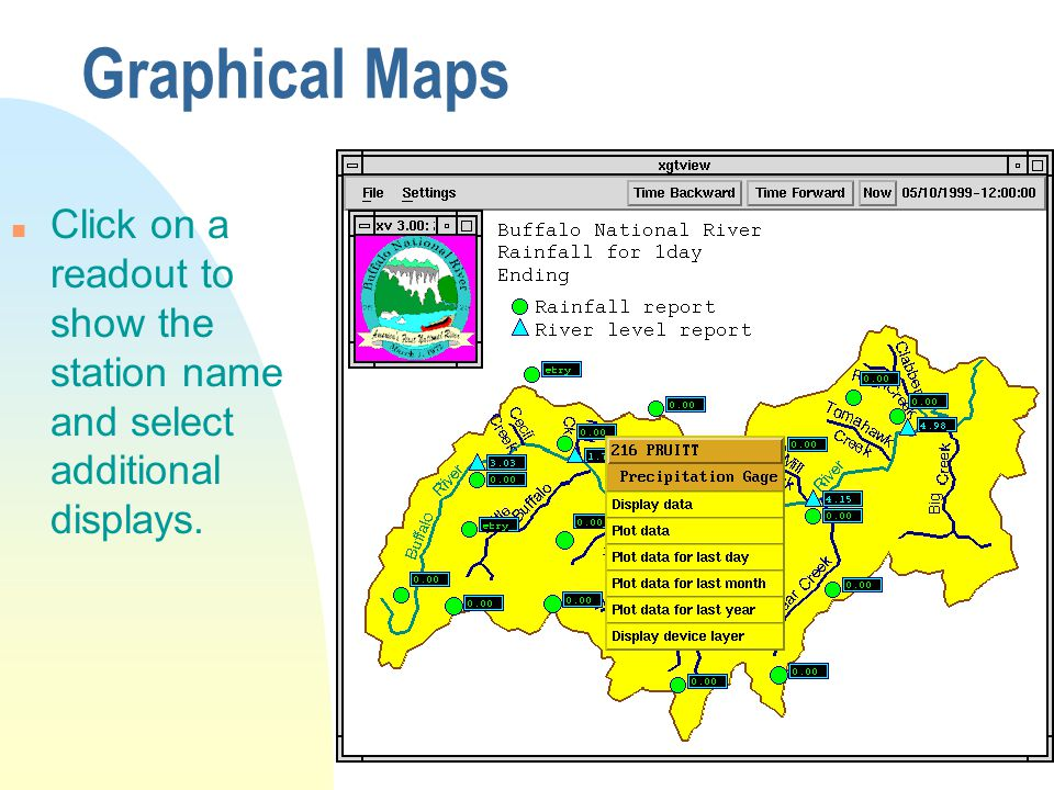 Graphical Maps n Click on a readout to show the station name and select additional displays.