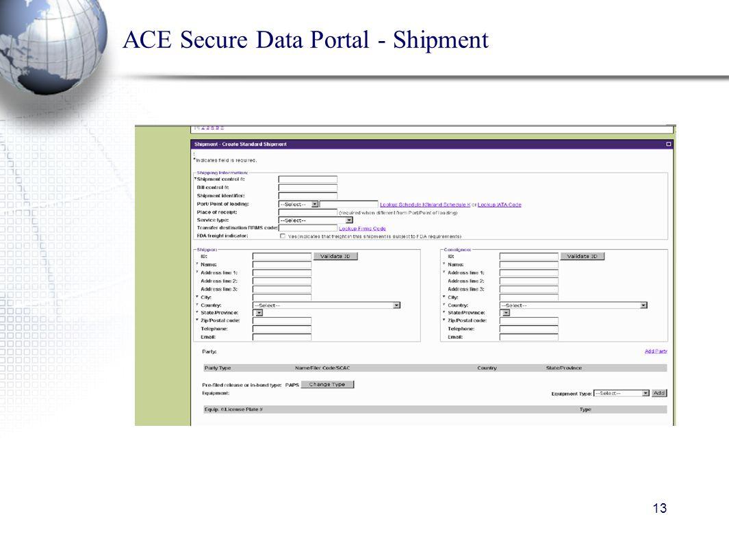 13 ACE Secure Data Portal - Shipment