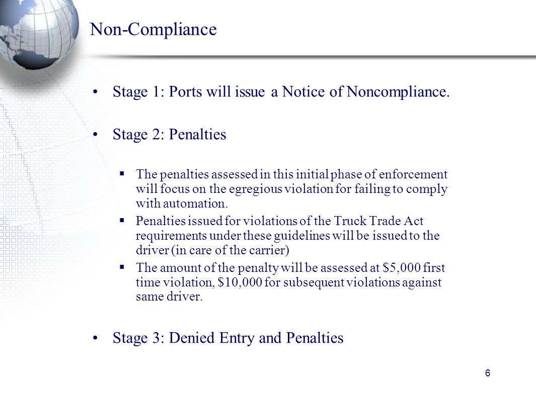 6 Non-Compliance Stage 1: Ports will issue a Notice of Noncompliance.