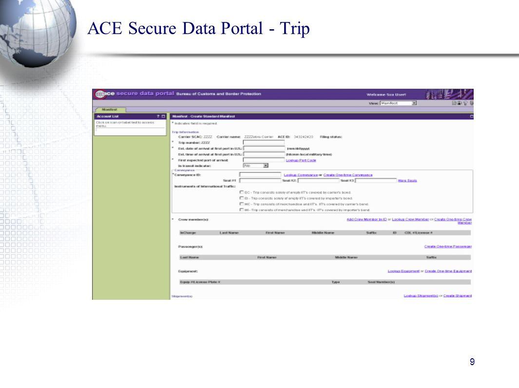 9 ACE Secure Data Portal - Trip