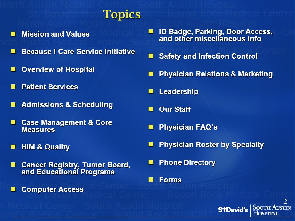 2 Topics Mission and Values Mission and Values Because I Care Service Initiative Because I Care Service Initiative Overview of Hospital Overview of Ho