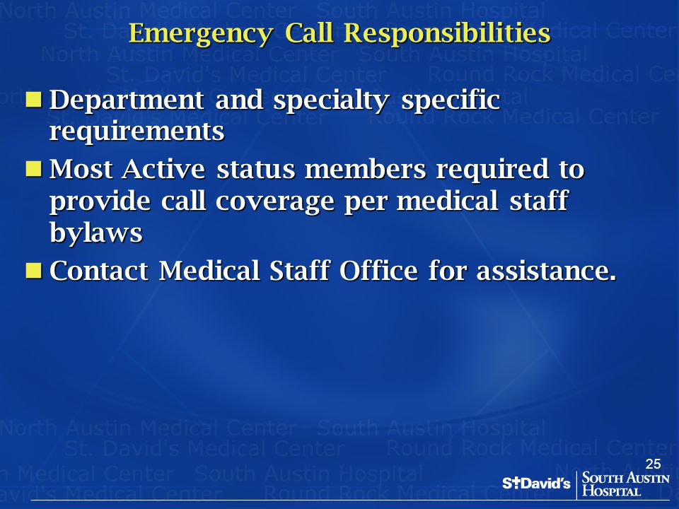 25 Emergency Call Responsibilities Department and specialty specific requirements Department and specialty specific requirements Most Active status me