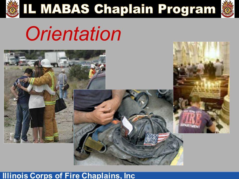 Illinois Corps of Fire Chaplains, Inc Orientation