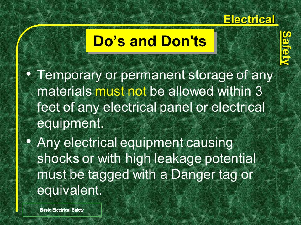 Electrical Safety Basic Electrical Safety Employees should know the location of electrical circuit breaker panels that control equipment and lighting in their respective areas.
