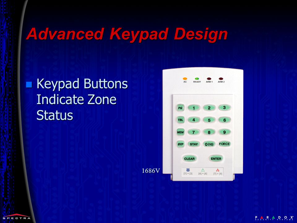 Advanced Keypad Design n Keypad Buttons Indicate Zone Status 1686V