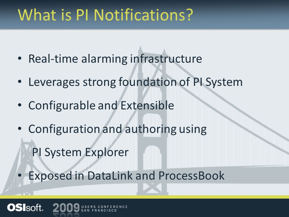 What is PI Notifications.