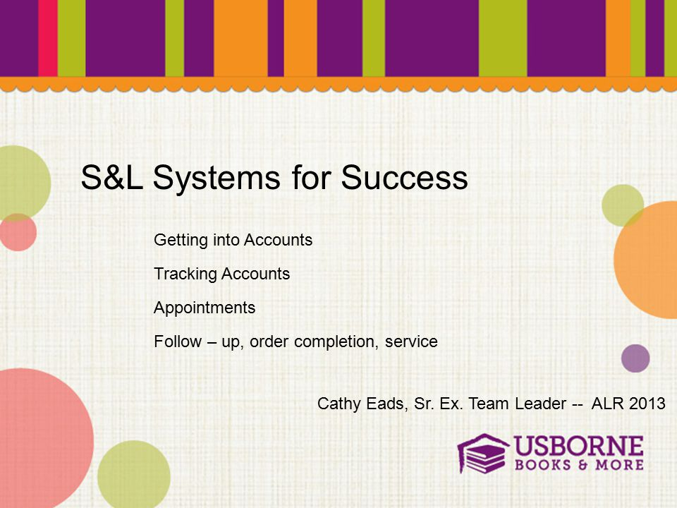 S&L Systems for Success Cathy Eads, Sr. Ex.